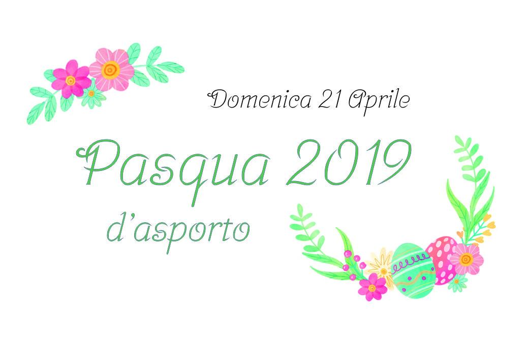 Menu' di Pasqua 2019 d'asporto