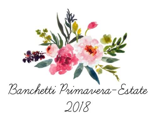 Menù per banchetti Primavera/Estate 2018